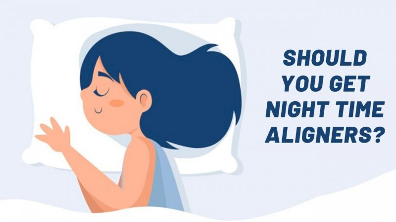 What are night time aligners and should you get them